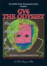 GV6 THE ODYSSEY: Poets, Passion & Poetry is now available on DVD and for Online Downloading.