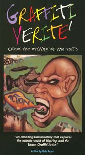 Graffiti Verite' only $23.95 (includes shipping and handling) Libraries and Schools only $33.95 (includes Public Performance Rights)